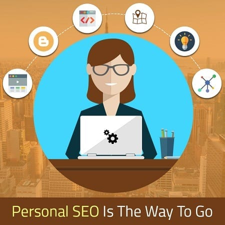 Personal SEO Is The Way To Go