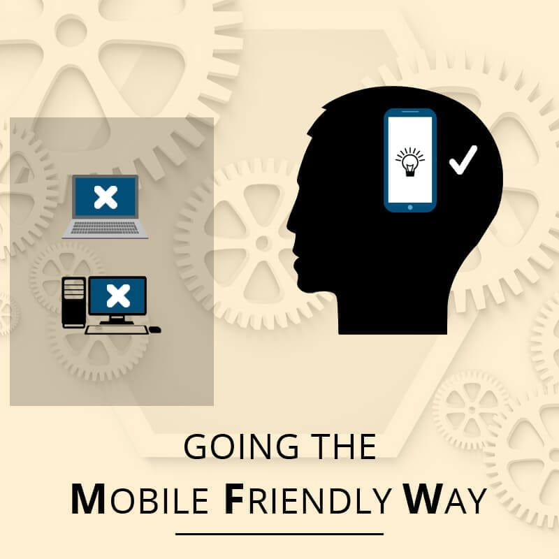 Knowing What Really Is Needed To Be Mobile Friendly