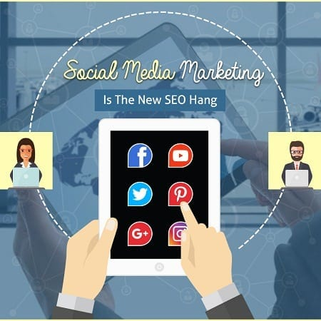 Social Media Marketing Is The New SEO Hang