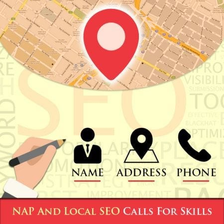 NAP And Local SEO Calls For Skills