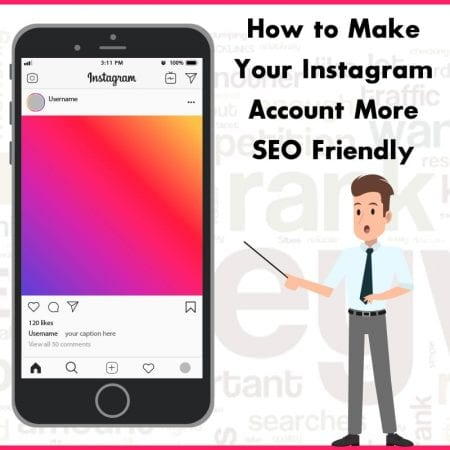 How To Make Your Instagram Account More SEO Friendly
