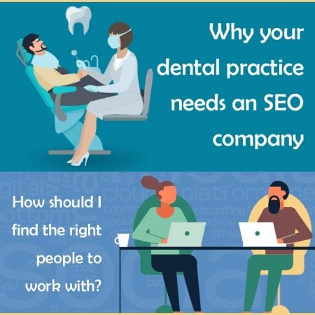Why Your Dental Practice Needs An SEO Company