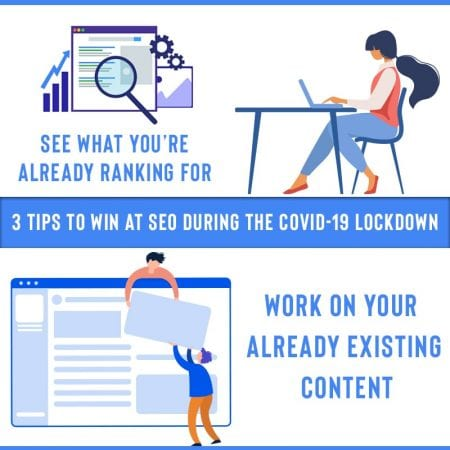 3 Tips To Win At SEO During The COVID-19 Lockdown