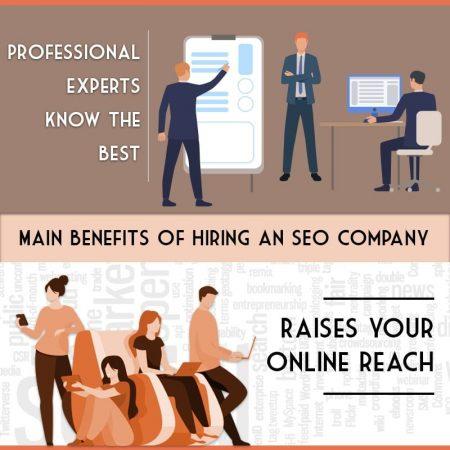 Main Benefits Of Hiring An SEO Company