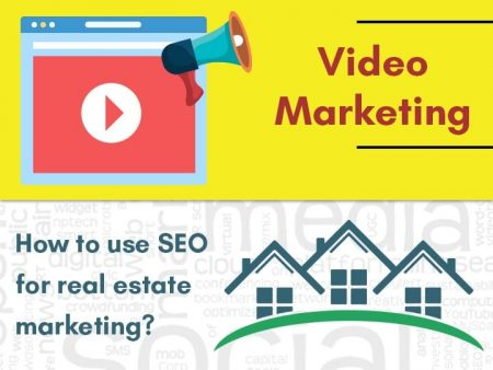 How To Use SEO For Real Estate Marketing?